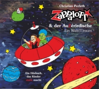 Kinderzauberer Würzburg Nürnberg Zappalott AuZerirdischer 3 CD